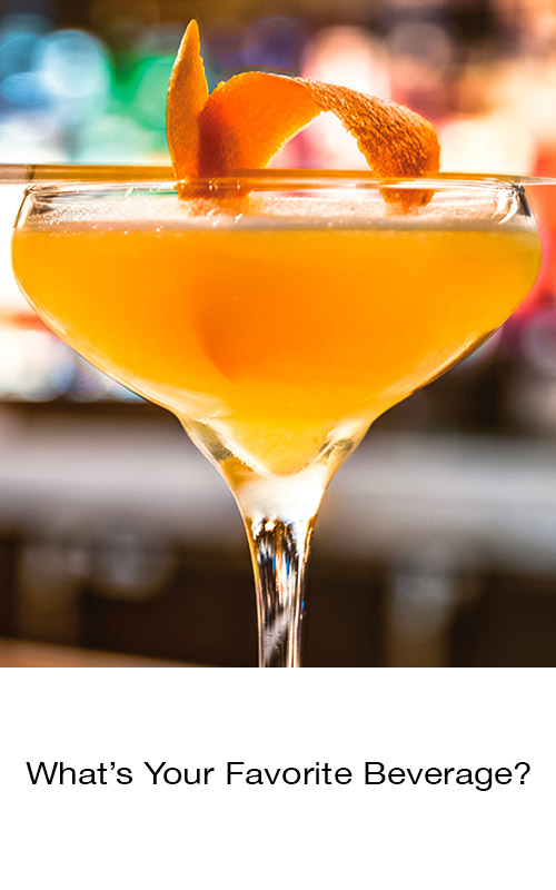 What's Your Favorite Beverage? with photo of bourbon cocktail